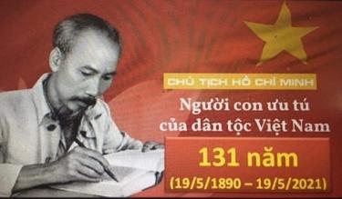 Kỷ niệm Sinh nhật  Bác Hồ: Hồ Chí Minh một nhân cách vẹn nguyên giá trị thời đại